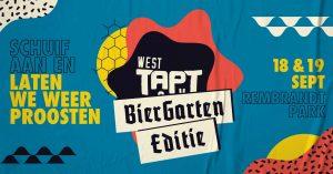 West TAPT | Biergarten Editie